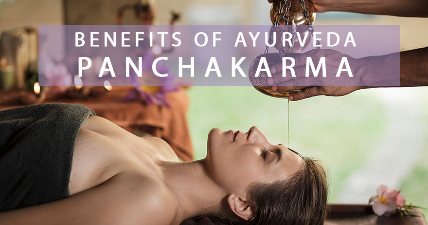 Benefits of Ayurveda Panchakarma
