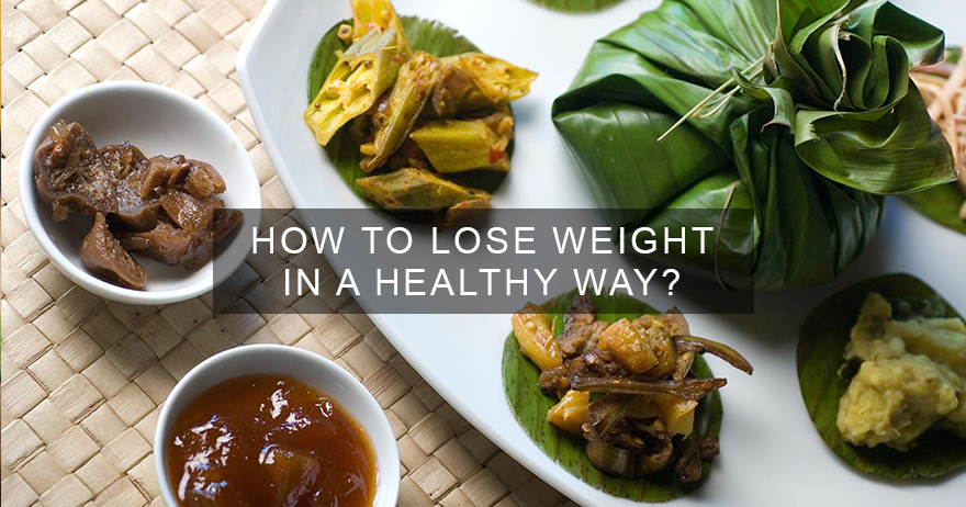 How to lose Weight in a Healthier Way